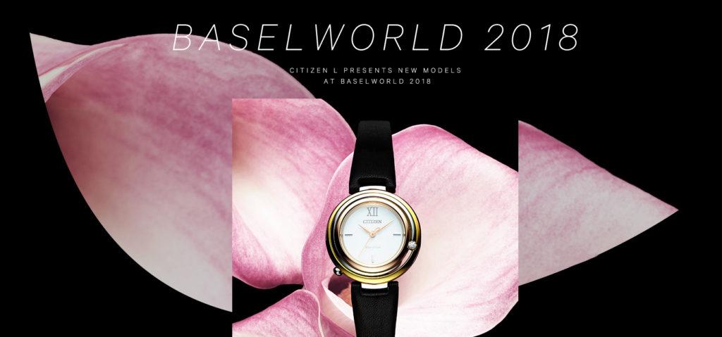 Citizen giới thiệu dòng mới tại Baselworld 2018